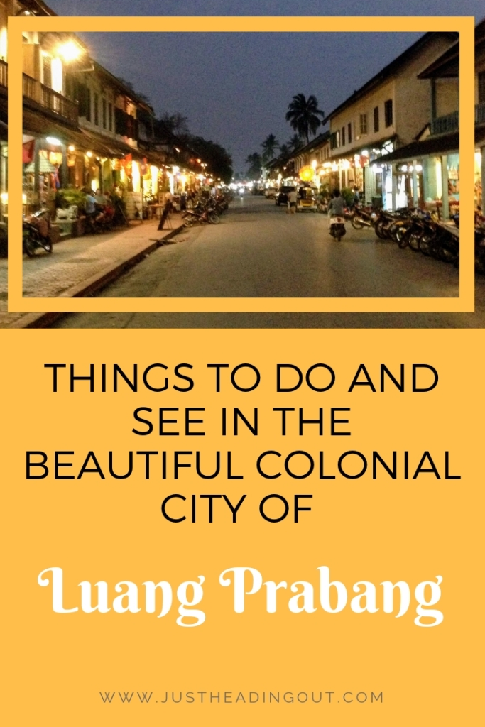 things to do in Luang Prabang city guide sights travel tips travel guide