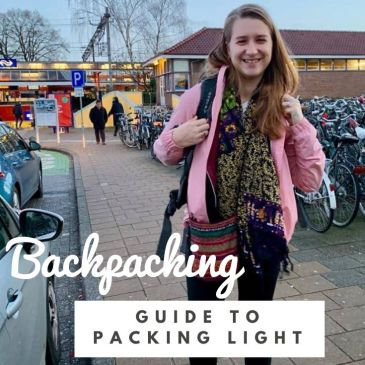 backpacking tips travel tips packing guide backpack advice
