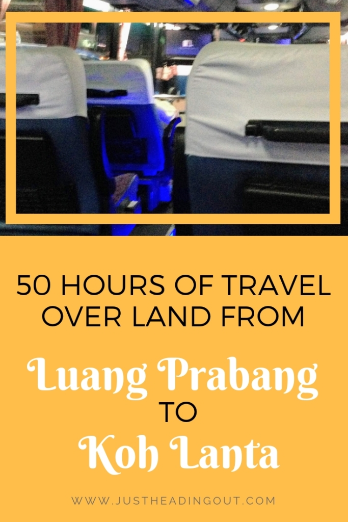 Luang Prabang Koh Lanta night bus Asia Bangkok bus over land travel