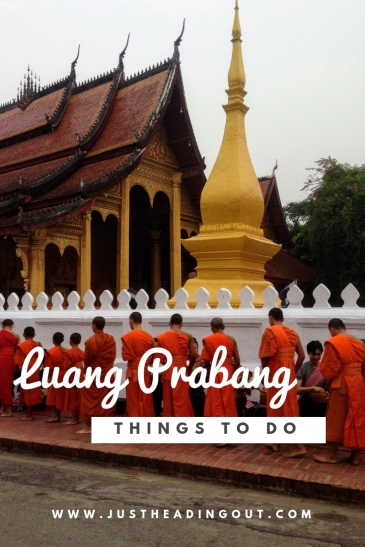things to do in Luang Prabang Laos travel tips travel guide city guide alms ceremony monks temple buddhist