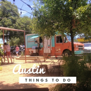 things to do in Austin Texas travel guide city guide travel tips things to see highlight sights USA