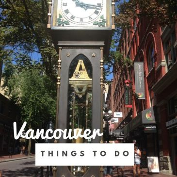 Vancouver Canada BC travel guide travel tips city guide itinerary activities things to see things to do steamclock