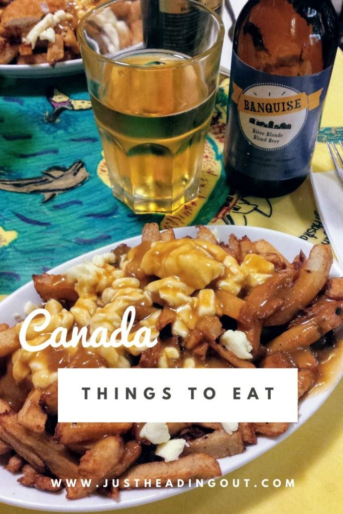 Canada food guide travel tips food tips things to eat Canadian cuisine poutine