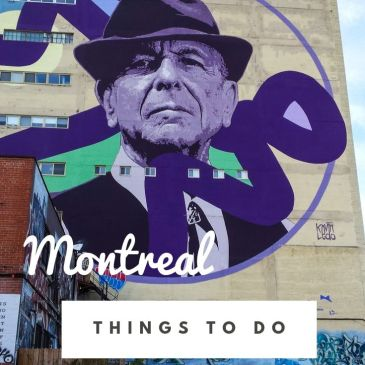 Montreal Canada city guide itinerary travel guide travel tips things to do highlights Mile street art murals Leonard Cohen