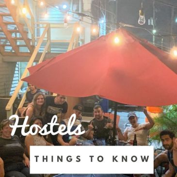 hostel life travel tips travel guide advice things to know backpacker