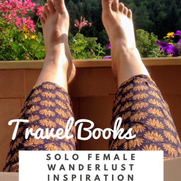 wanderlust travel inspiration solo female travel travelbooks travel stories female authors travel log books for women