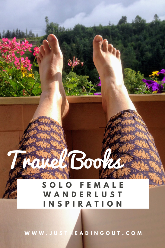 wanderlust travel inspiration solo female travel travelbooks travel stories female authors travel log books for women
