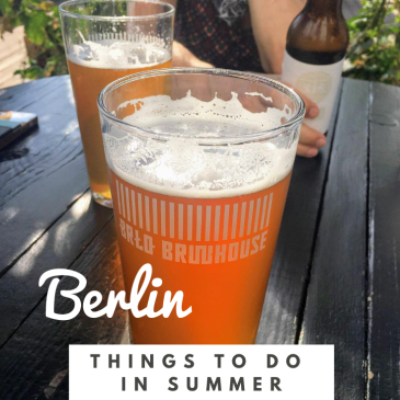 Berlin summer city guide travel tips corona social distancing covid-19 beer