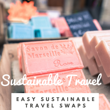 sustainable travel tips lifestyle swaps green travel