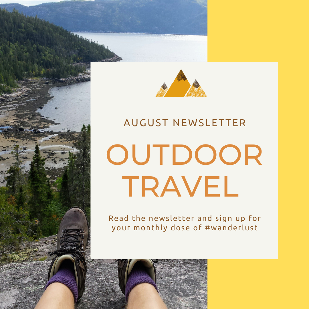 feet in hiking boots on a cliff overlooking the ocean and pine forest text overlay august newsletter outdoor travel